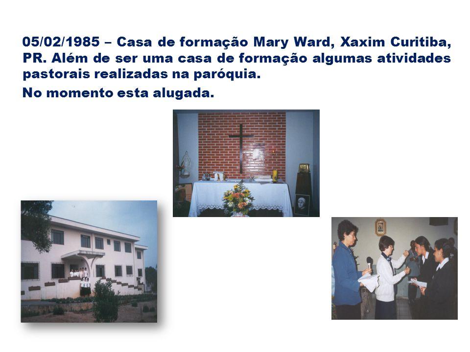 05/02/1985 – Casa de formação Mary Ward, Xaxim Curitiba, PR