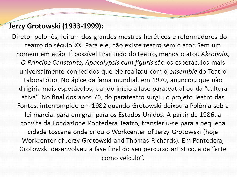 Jerzy Grotowski (1933-1999):
