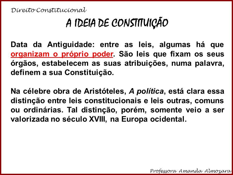 A IDEIA DE CONSTITUIÇÃO