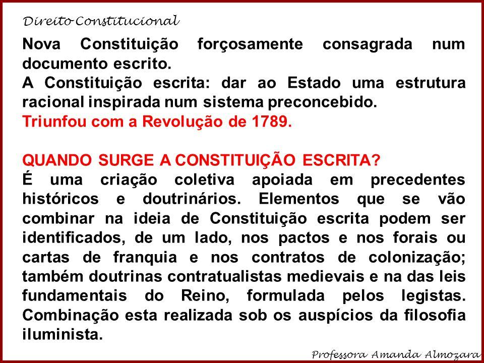 Nova Constituição forçosamente consagrada num documento escrito.