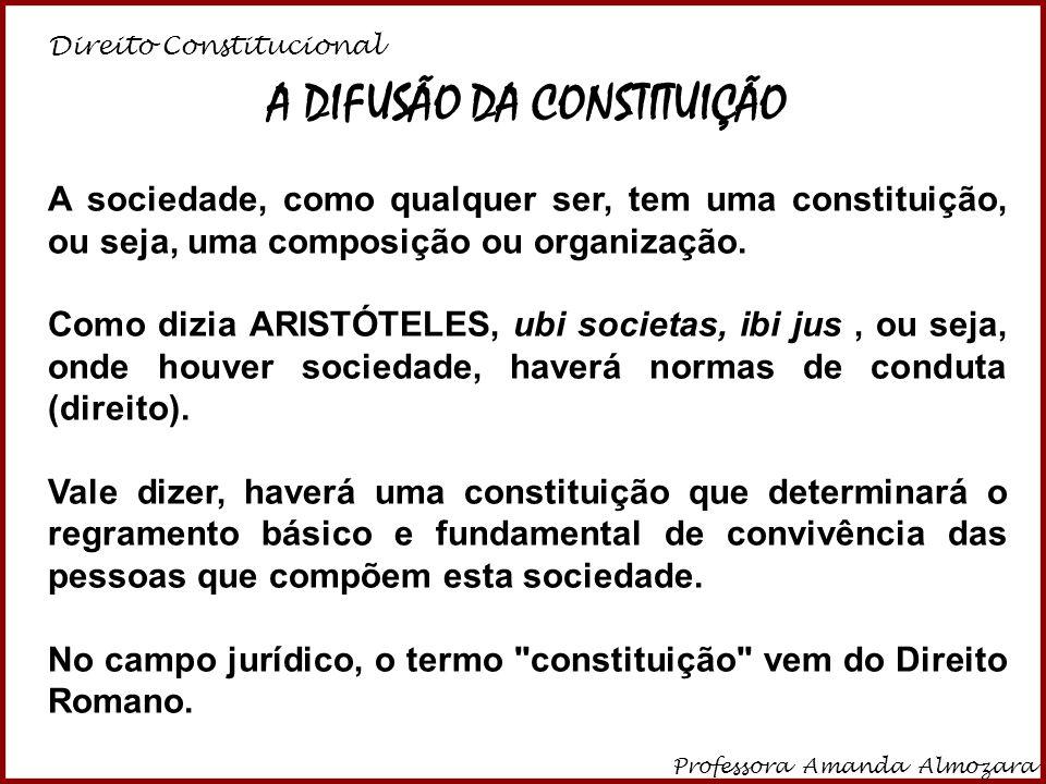 A DIFUSÃO DA CONSTITUIÇÃO