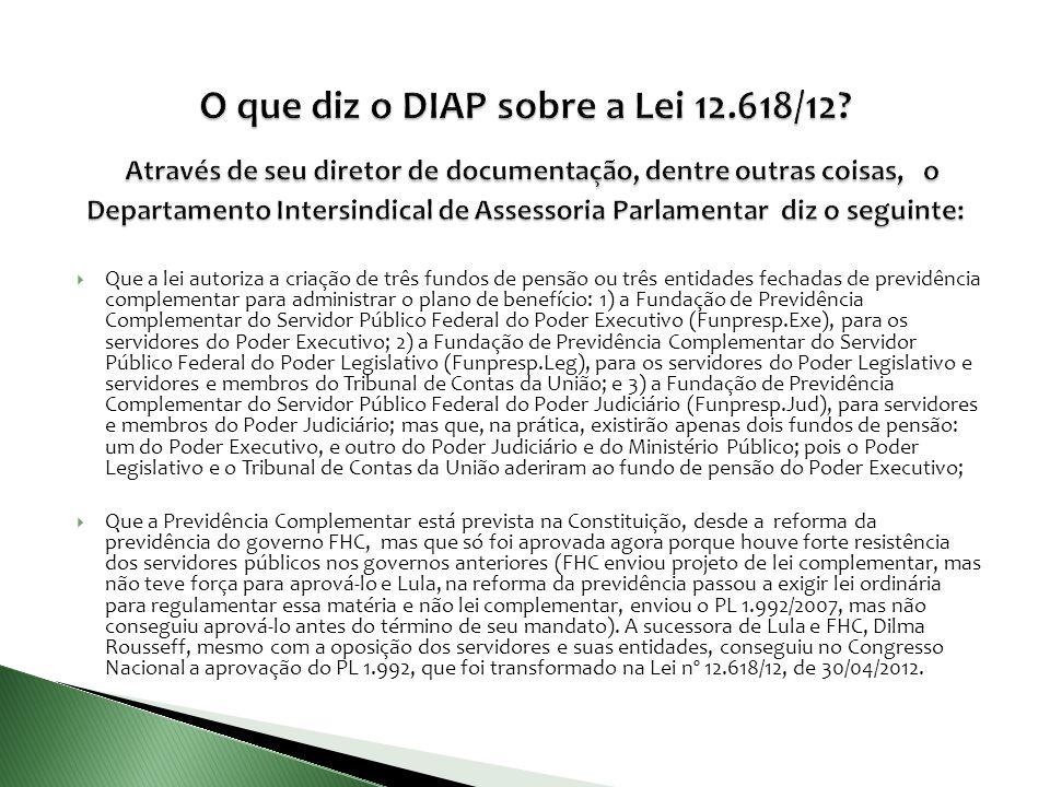 O que diz o DIAP sobre a Lei 12. 618/12