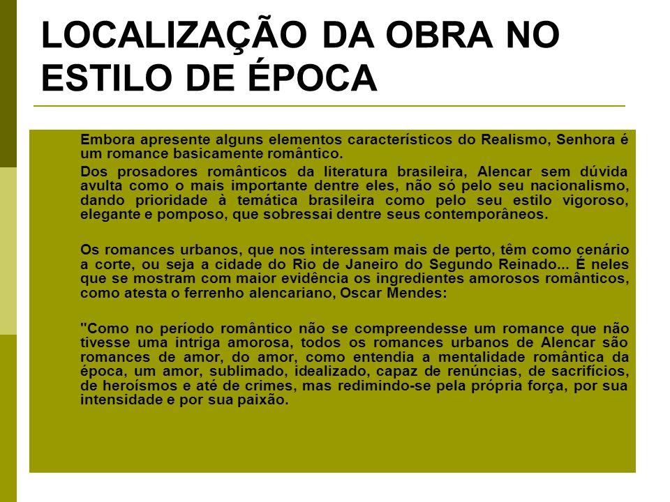 LOCALIZAÇÃO DA OBRA NO ESTILO DE ÉPOCA