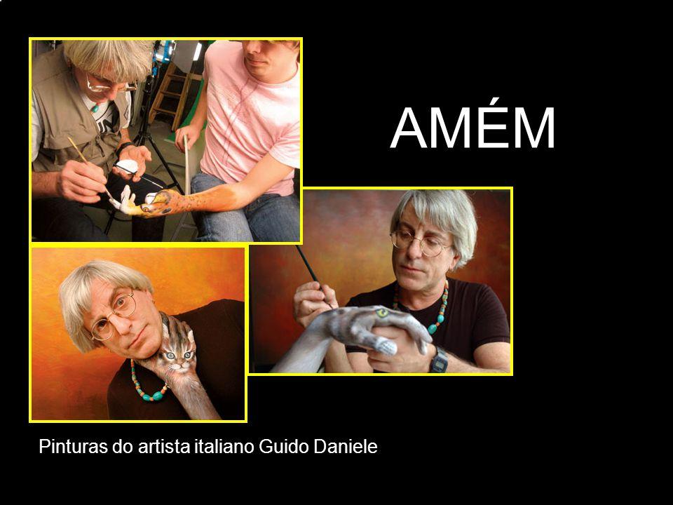 AMÉM Pinturas do artista italiano Guido Daniele adao-las@ig.com.br
