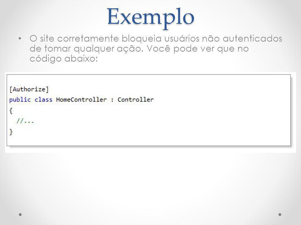 Exemplo O site corretamente bloqueia usuários não autenticados de tomar qualquer ação.