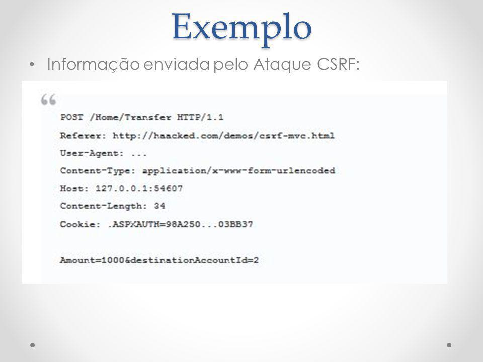 Exemplo Informação enviada pelo Ataque CSRF: