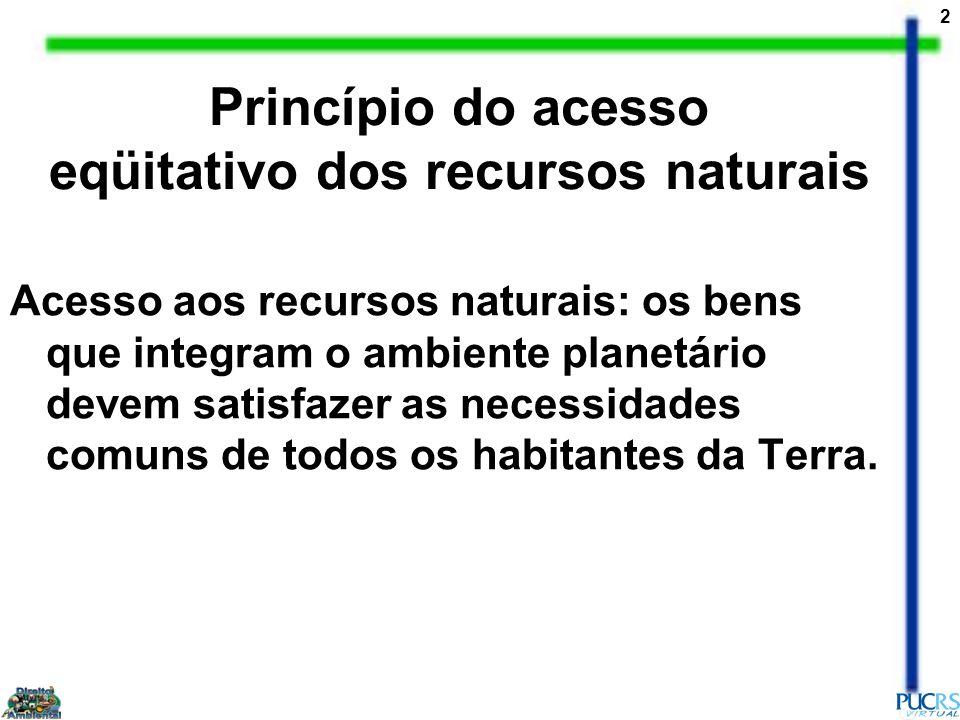 Princípio do acesso eqüitativo dos recursos naturais