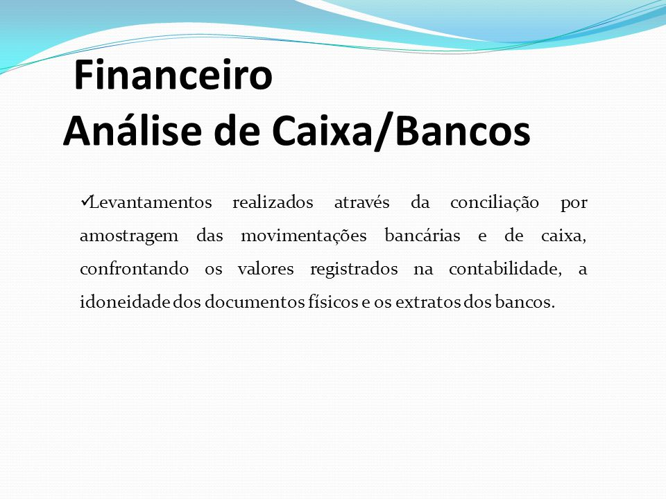 Financeiro Análise de Caixa/Bancos