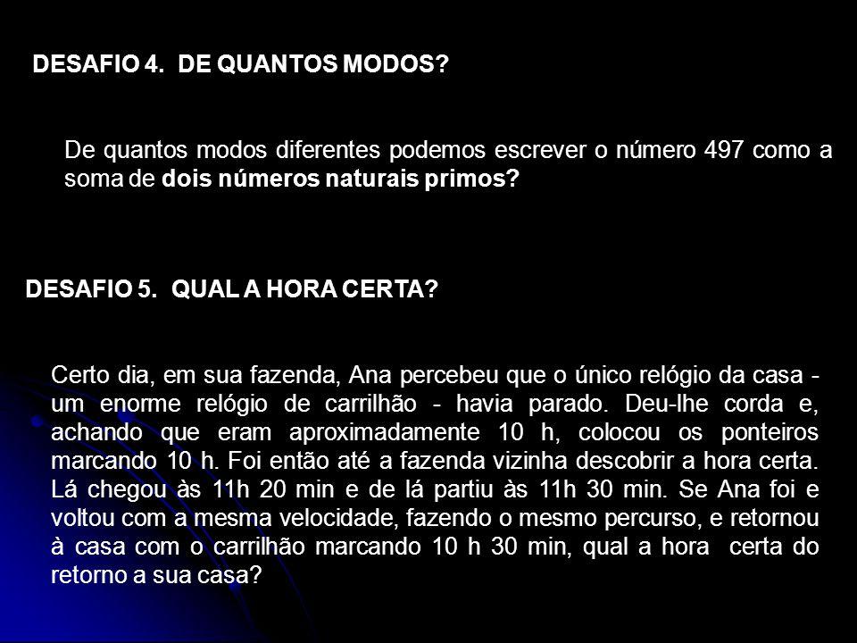 DESAFIO 4. DE QUANTOS MODOS
