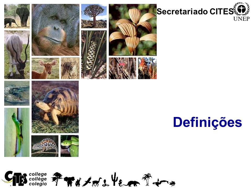 Secretariado CITES Definições