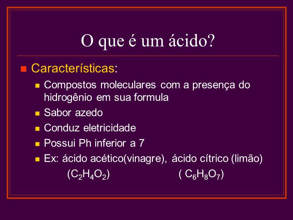 O que é um ácido Características: