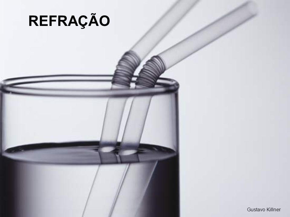 REFRAÇÃO Gustavo Killner