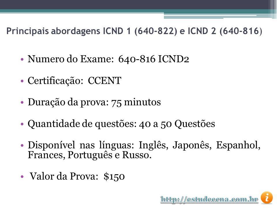 Principais abordagens ICND 1 (640-822) e ICND 2 (640-816)
