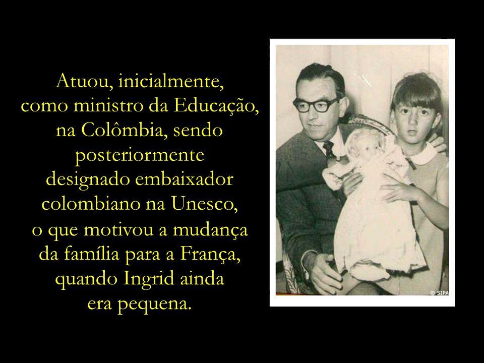 como ministro da Educação, na Colômbia, sendo posteriormente
