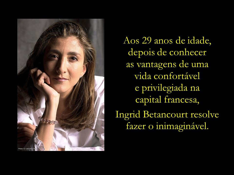 Ingrid Betancourt resolve