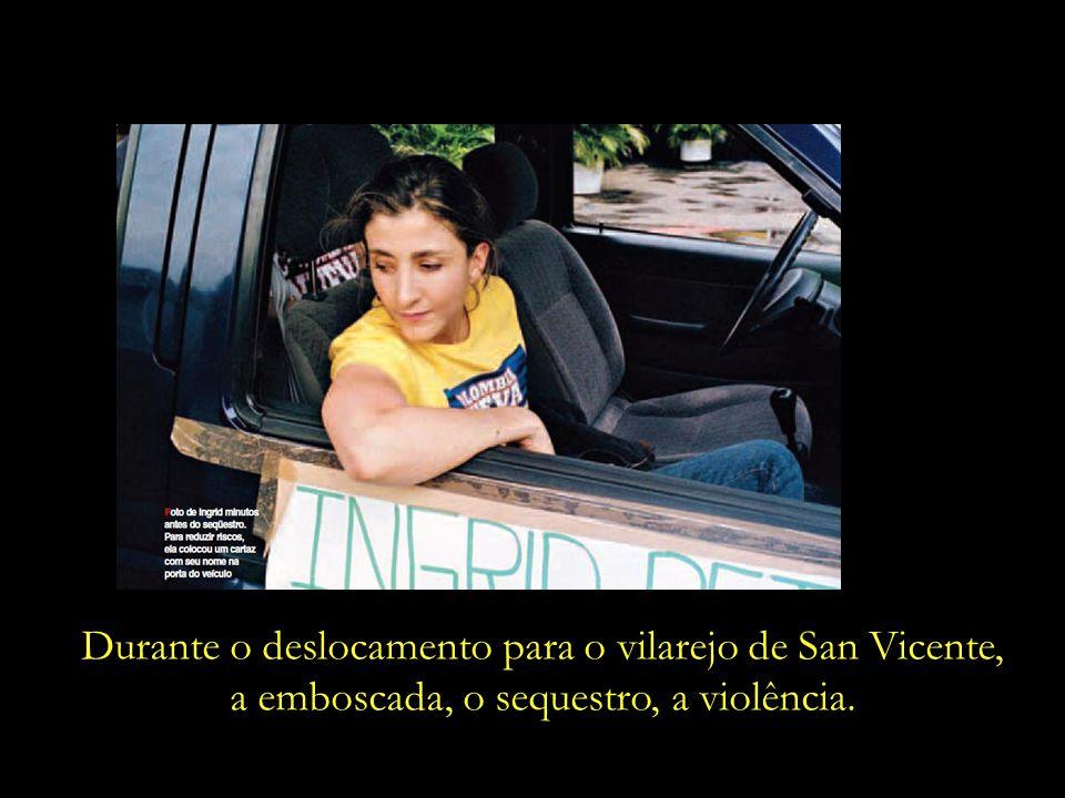Durante o deslocamento para o vilarejo de San Vicente,