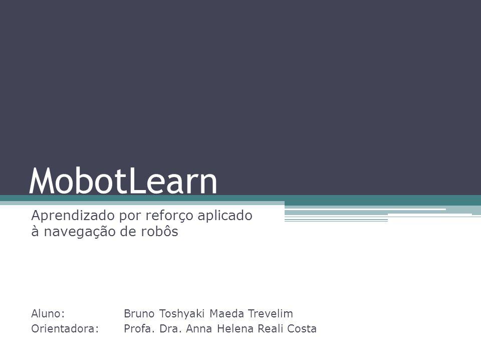 Aprendizado por reforço aplicado à navegação de robôs