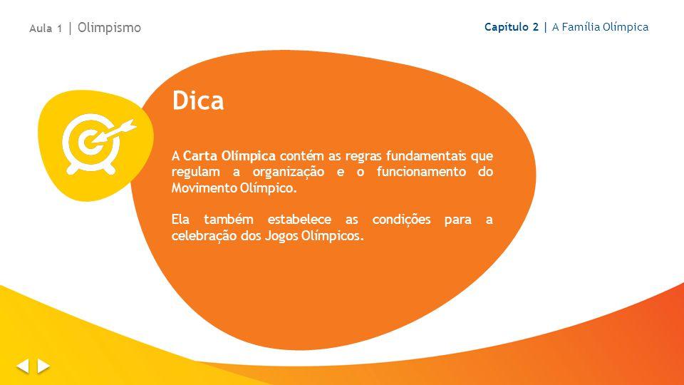 Aula 1 | Olimpismo Capítulo 2 | A Família Olímpica. Dica.
