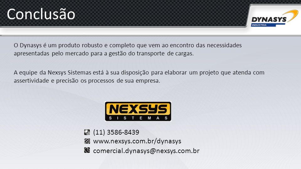 Conclusão (11) 3586-8439 www.nexsys.com.br/dynasys