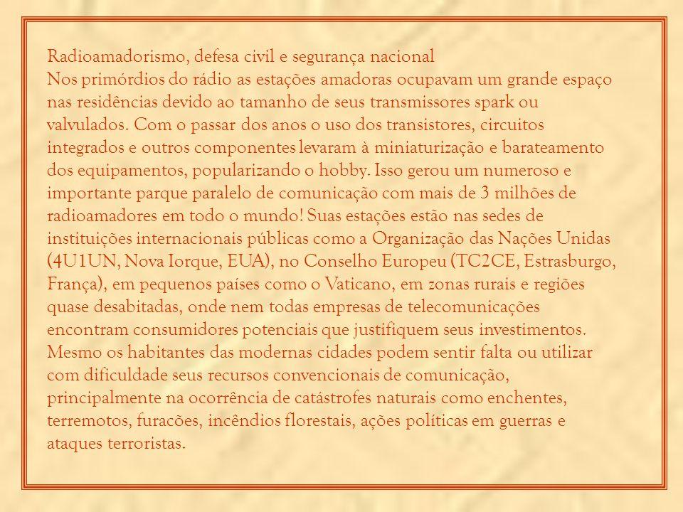 Radioamadorismo, defesa civil e segurança nacional