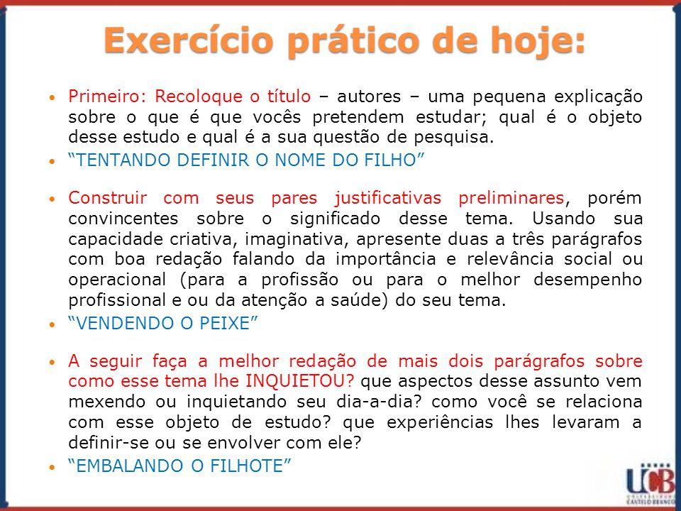 Exercício prático de hoje: