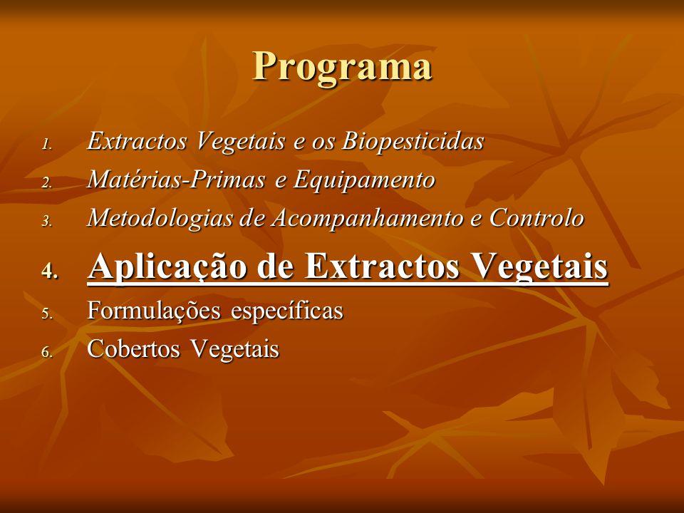 Programa Aplicação de Extractos Vegetais