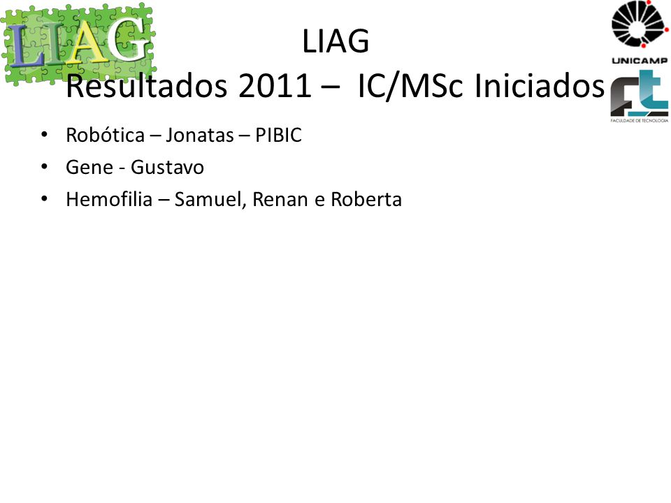 LIAG Resultados 2011 – IC/MSc Iniciados