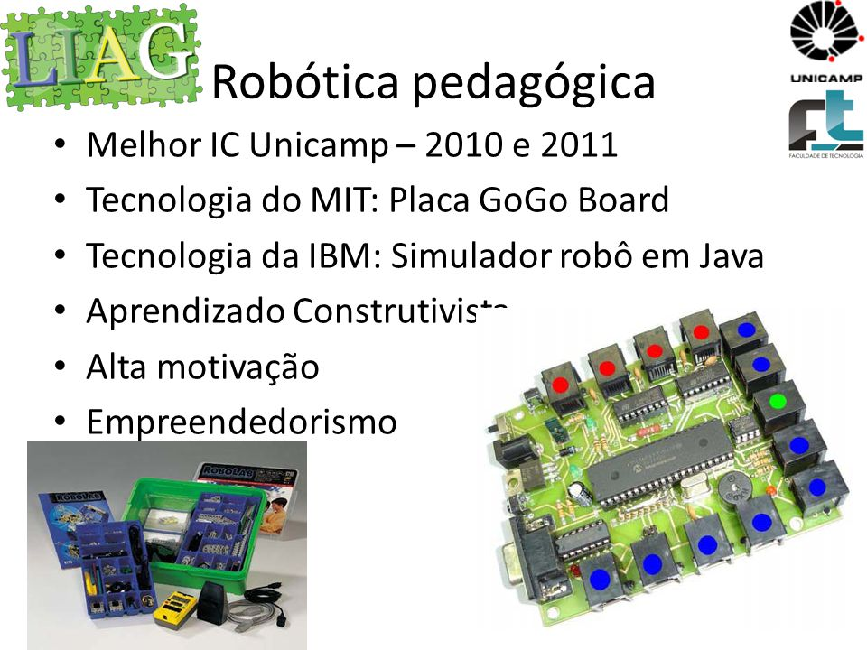 Robótica pedagógica Melhor IC Unicamp – 2010 e 2011