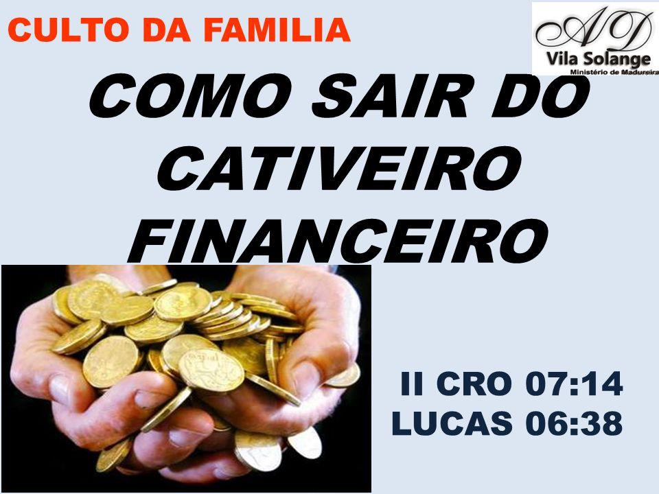 COMO SAIR DO CATIVEIRO FINANCEIRO