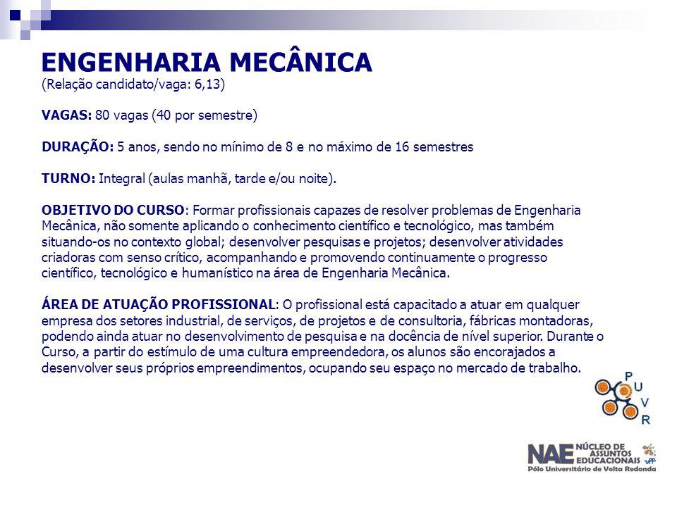 ENGENHARIA MECÂNICA (Relação candidato/vaga: 6,13)