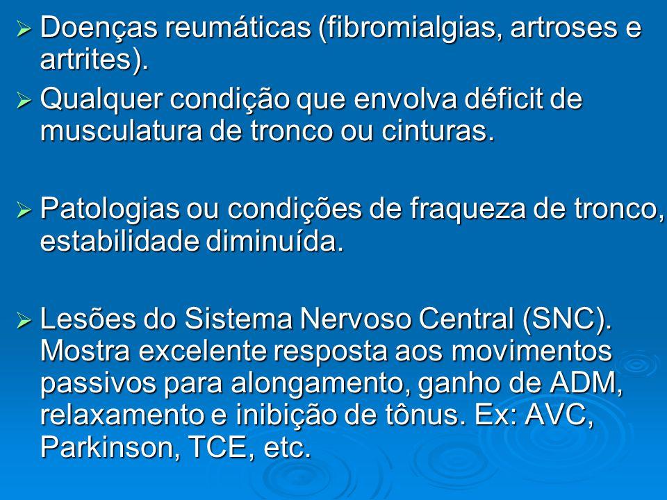 Doenças reumáticas (fibromialgias, artroses e artrites).