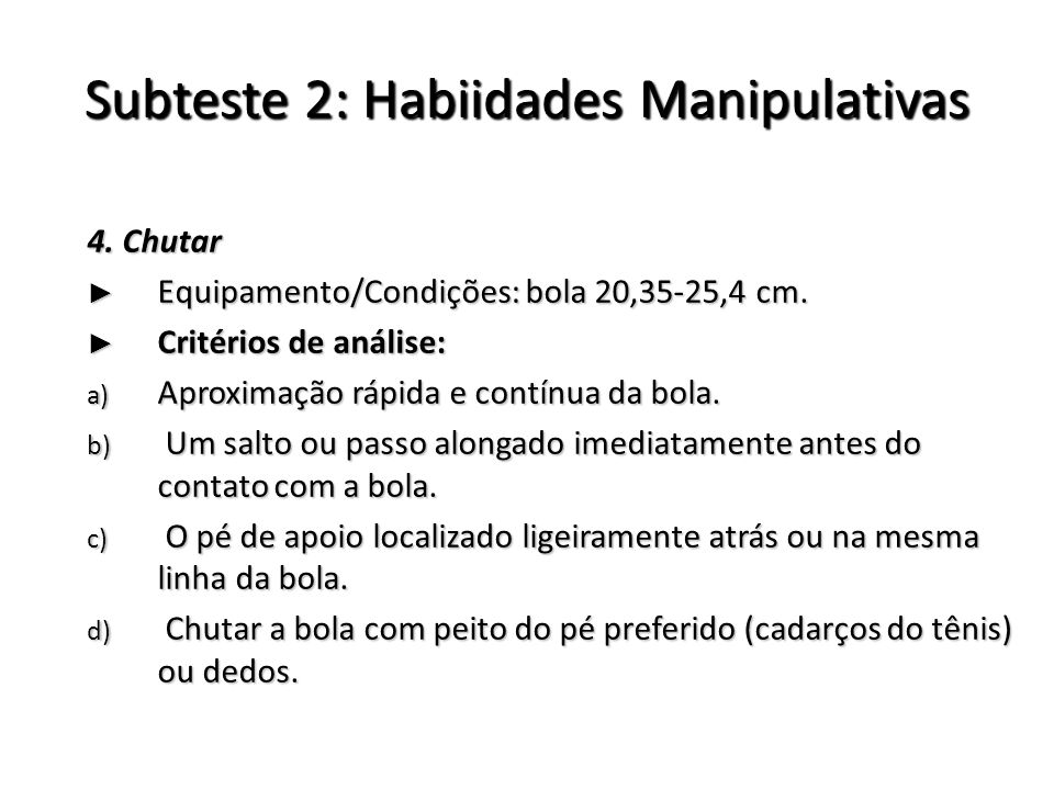 Subteste 2: Habiidades Manipulativas