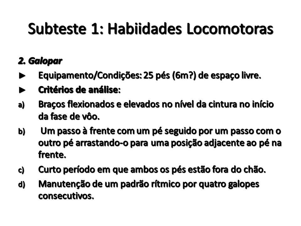 Subteste 1: Habiidades Locomotoras