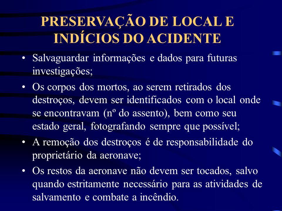 PRESERVAÇÃO DE LOCAL E INDÍCIOS DO ACIDENTE