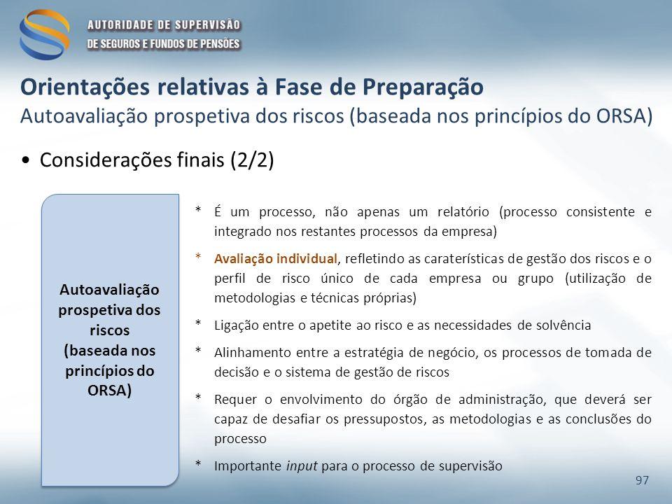 Autoavaliação prospetiva dos riscos (baseada nos princípios do ORSA)