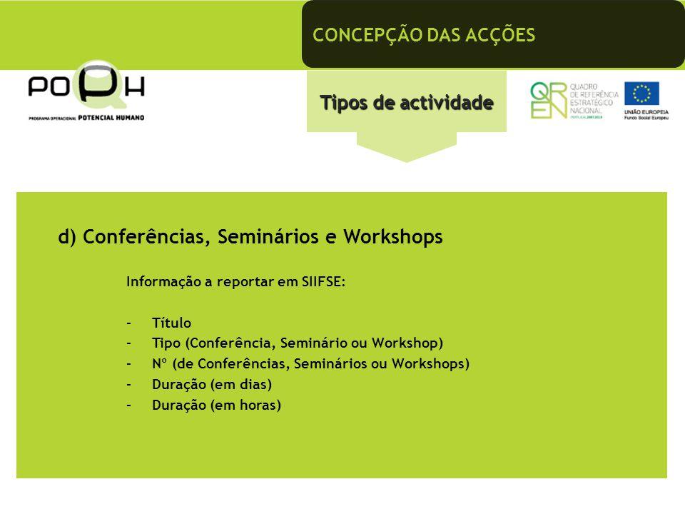 d) Conferências, Seminários e Workshops