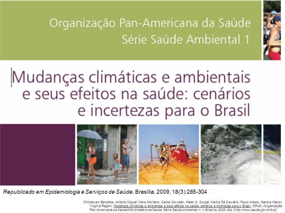 Republicado em Epidemiologia e Serviços de Saúde, Brasília, 2009, 18(3):285-304