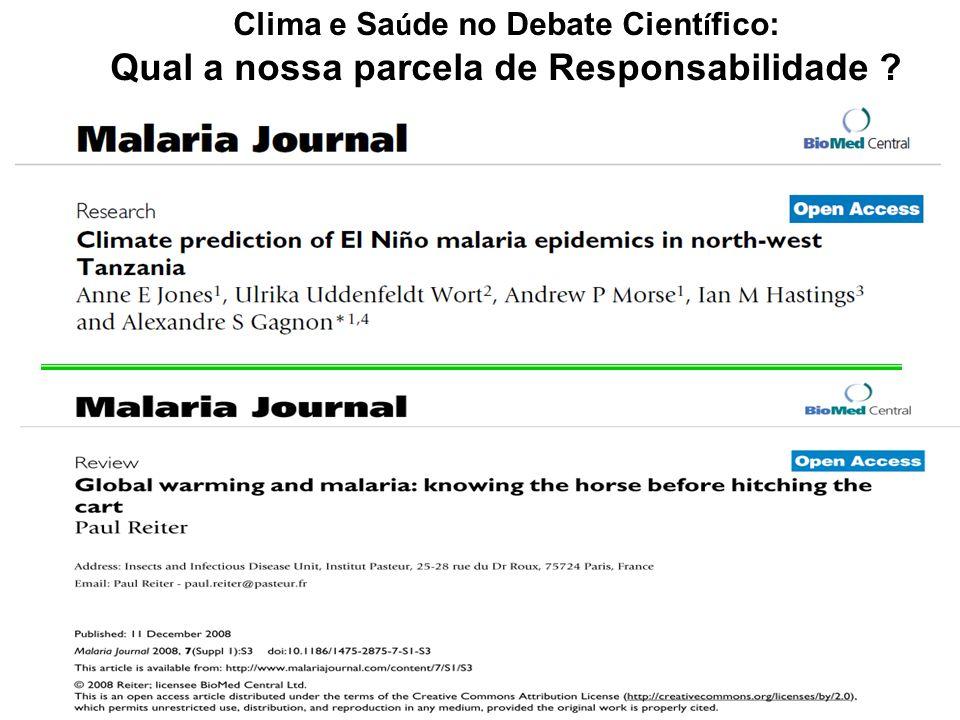 Clima e Saúde no Debate Científico: Qual a nossa parcela de Responsabilidade