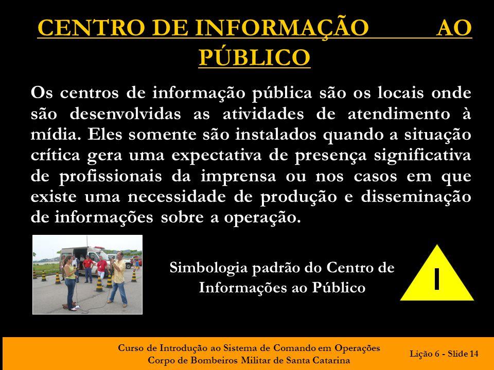 CENTRO DE INFORMAÇÃO AO PÚBLICO