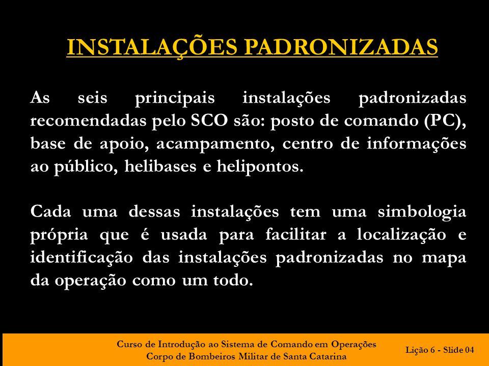 INSTALAÇÕES PADRONIZADAS