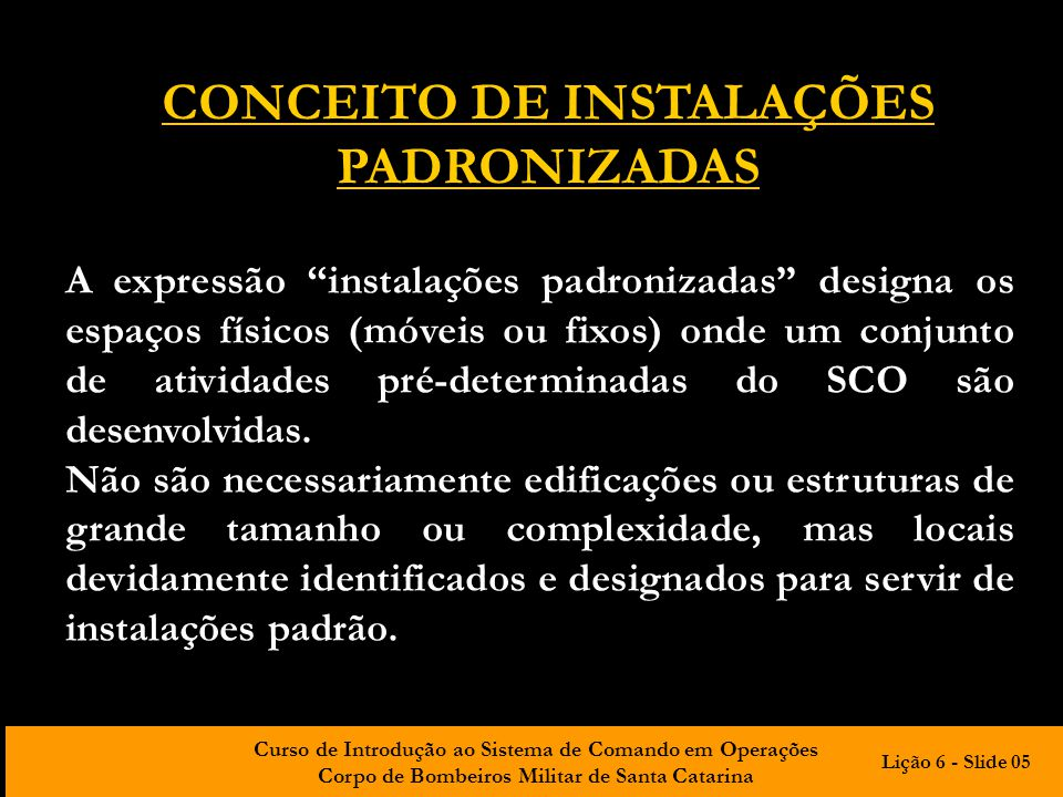 CONCEITO DE INSTALAÇÕES PADRONIZADAS
