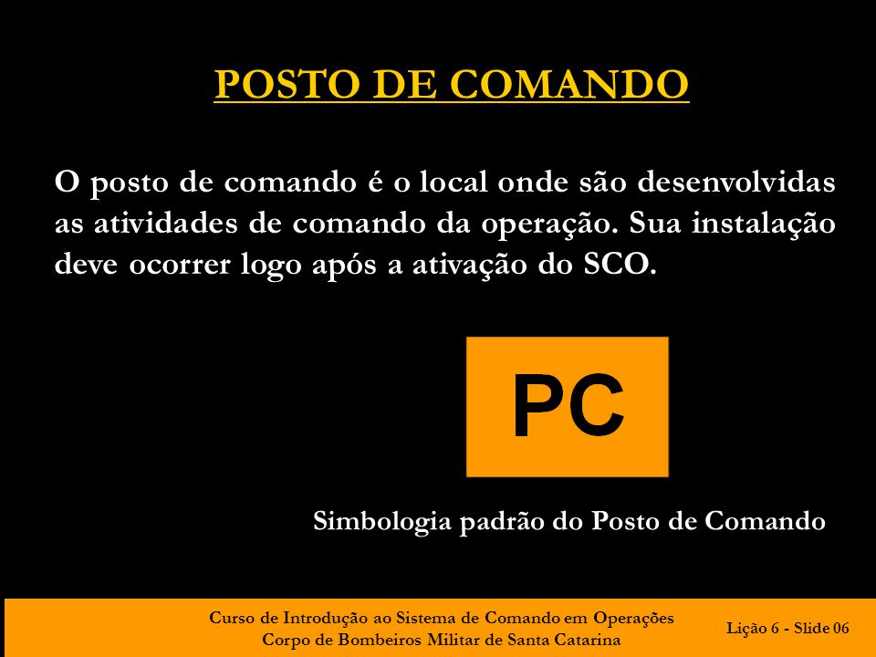 Simbologia padrão do Posto de Comando