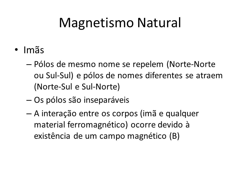 Magnetismo Natural Imãs