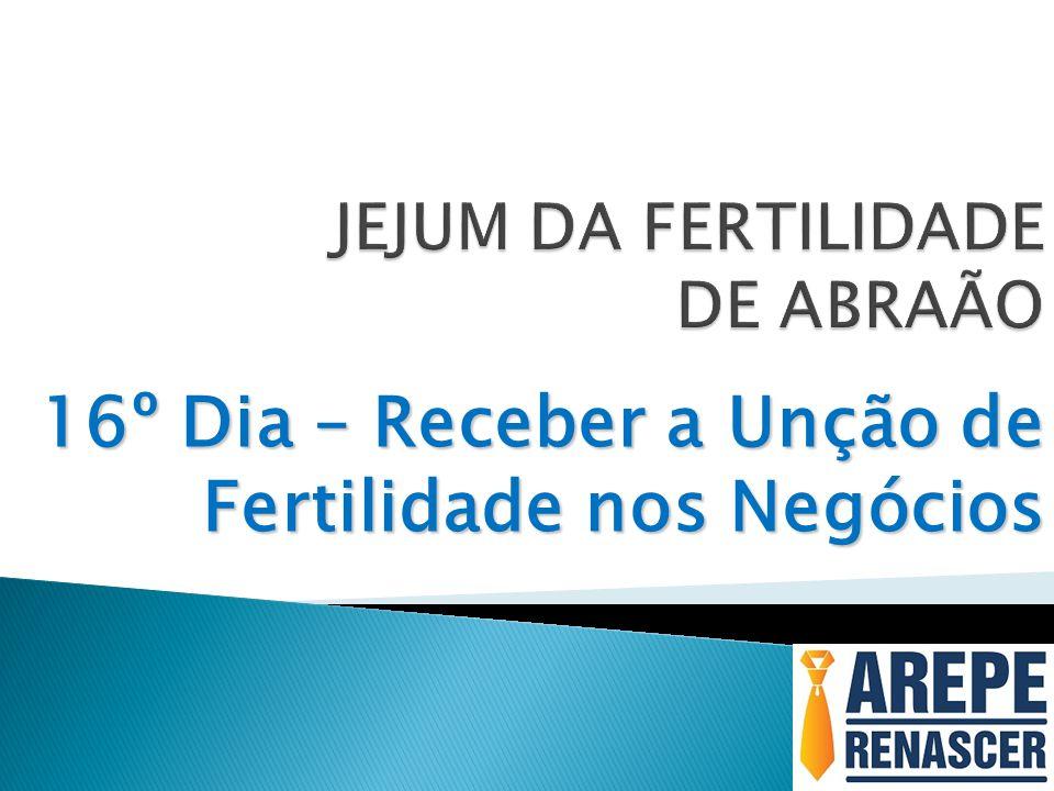 JEJUM DA FERTILIDADE DE ABRAÃO