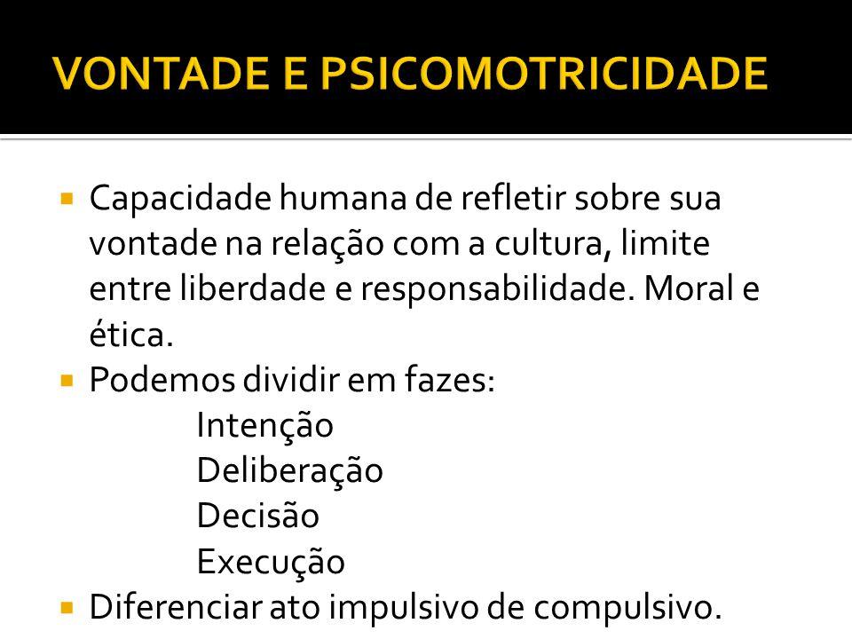 VONTADE E PSICOMOTRICIDADE