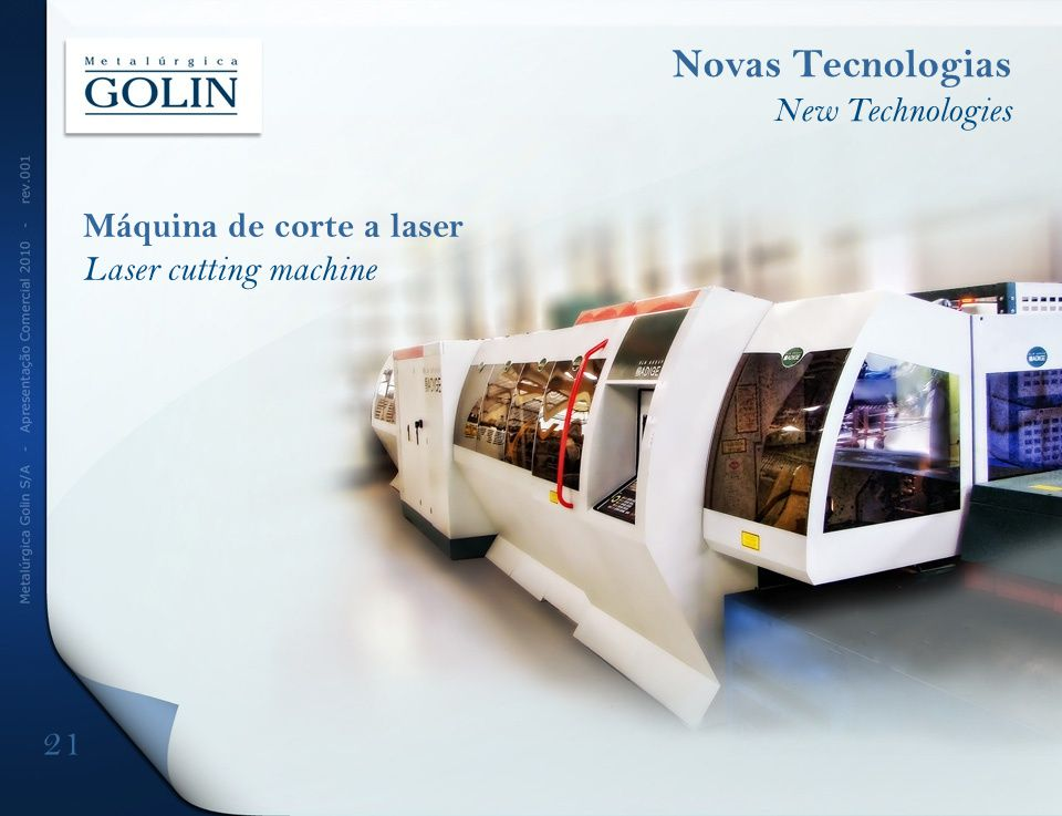 Novas Tecnologias 21 New Technologies Máquina de corte a laser