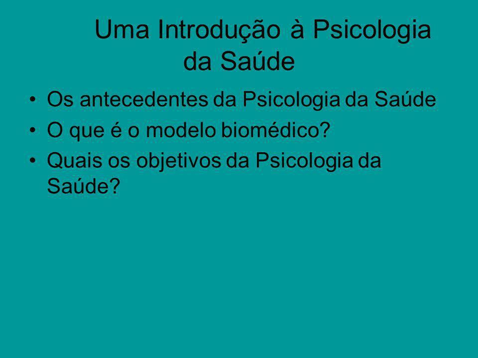 Uma Introdução à Psicologia da Saúde