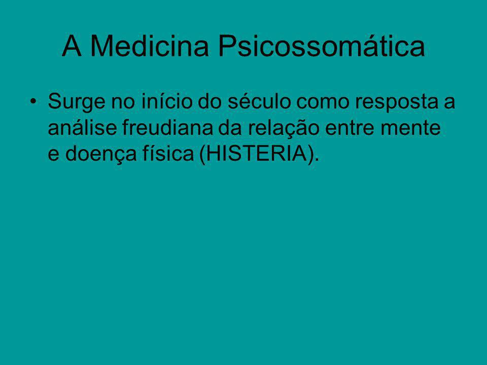 A Medicina Psicossomática