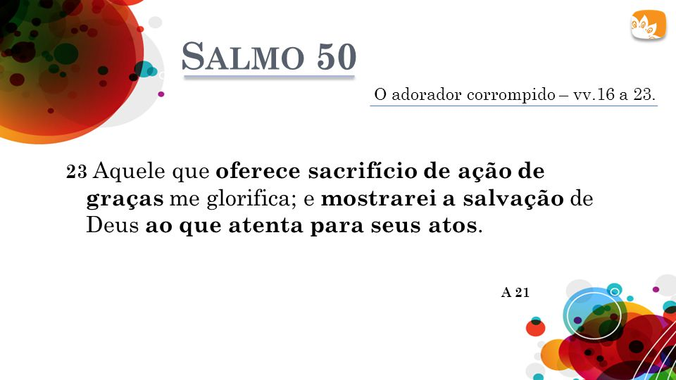 Salmo 50 O adorador corrompido – vv.16 a 23.
