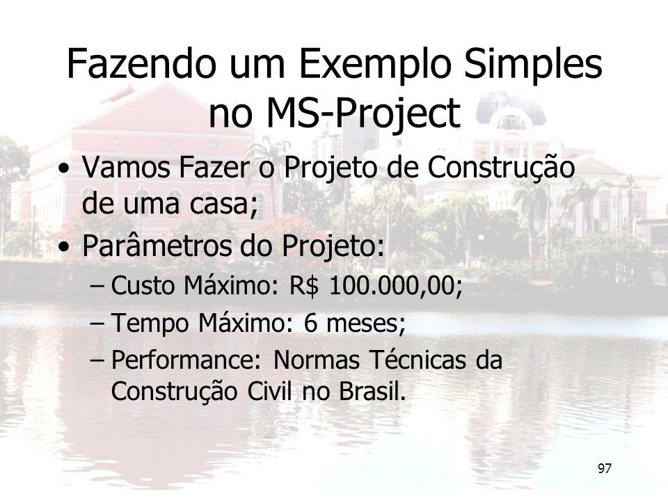 Fazendo um Exemplo Simples no MS-Project